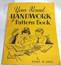 VTG 1942 PAPER CRAFT BOOK, Handwork Year 'Round Dahl XMAS, EASTER & ALL HOLIDAYS