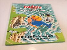 Budgie At Bendick's Point. Little Helicopter. Sarah Ferguson Hardcover Book 1989