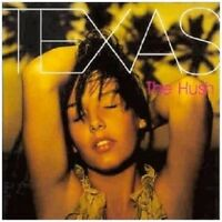 TEXAS - THE HUSH  CD  12 TRACKS CLASSIC ROCK / INTERNATIONAL POP  NEU