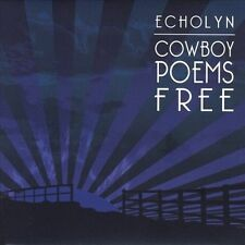 Echolyn-Cowboy Poems Free CD NEW