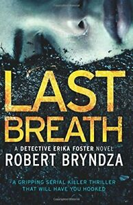 Last Breath: A gripping serial killer thriller that will h... by Bryndza, Robert