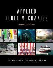 Applied Fluid Mechanics by Robert L. Mott and Joseph A. Untener (2014,...
