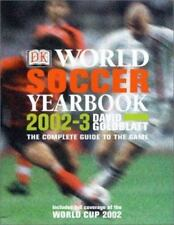 World Soccer Yearbook 2003 : The Complete Guide to the Game by Dorling Kindersl…