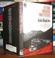 Hopkins, John IN THE CHINESE MOUNTAINS  1st Edition 1st Printing