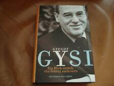 Ein Schritt zurück,ein Blick nach vorn . Gregor Gysi