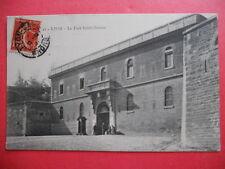 LYON  : Le Fort Saint-Irénée.......VO.1907.