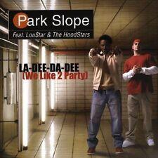 La-Dee-Da-Dee (We Like To Party) [Single] by Loustar & the Hoodstars/Park...
