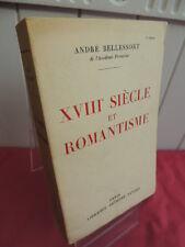 XVIIIe SIECLE ET ROMANTISME André Bellessort