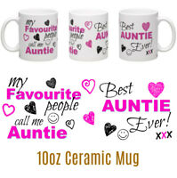 Best Auntie ever ceramic mug my favourite people call me Auntie Mum Nan Other