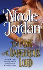 To Tame a Dangerous Lord - Nicole Jordan (Paperback)