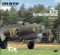 Verlinden Publications Lock On No.24 B-17G Flying Fortress Reference Book #897