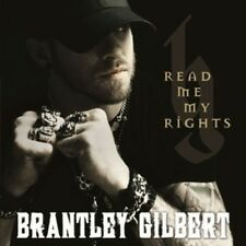 Read Me My Rights - Brantley Gilbert (2015, CD NEUF)
