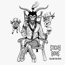 Sticky Boys - Calling The Devil (NEW CD)