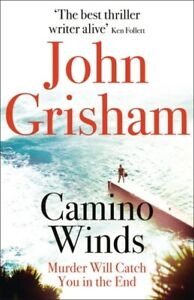 Camino Winds by John Grisham 9781529342499