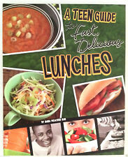 NEW- A TEEN GUIDE to Fast Delicious Lunches Cookbooks healthy food cooking quick