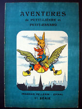 Vintage Pellerin Kid's Book Aventures de Petit-Lievre et Petit-Canard Inv1316