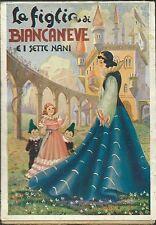 Siniscalchi - La figlia di Biancaneve e i Sette nani - Lucchi  Editrice 1941