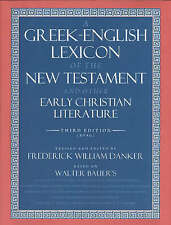 A Greek-English Lexicon of the New Testament and Other Early Christian Literature by The University of Chicago Press (Hardback, 2001)