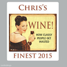 12 x PERSONALISED FUNNY CLASSY WINE STICKER LABEL HOMEMADE BEER BIRTHDAY -N299