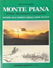 MONTE PIANA - WALTHER SCHAUMANN - ED. GHEDINA&TASSOTTI, 1986
