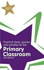 Paul Barron CLASSROOM GEMS practical ideas games & activities primary classroom