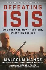 Defeating ISIS: Who They Are, How They Fight, What They Believe-ExLibrary