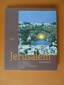 Jerusalem, Ein Reisebegleiter in die heilige Stadt von Judentum.. Georg Röwekamp