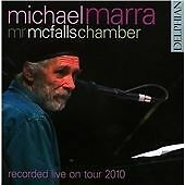 MICHAEL MARRA & MR.McFALL'S CHAMBER LIVE ON TOUR 2010  DELPHIAN CD AS NEW