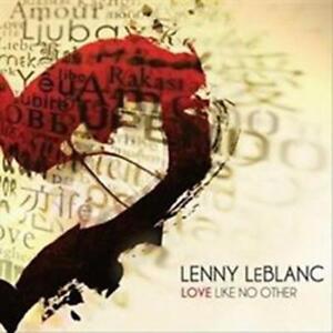 CD Lenny LeBlanc LOVE LIKE NO OTHER Praise & Worship NEU & OVP