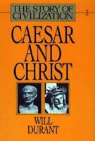Story of Civilization Pt. A : Caesar and Christ Hardcover Will Durant