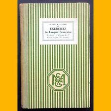 EXERCICES DE LANGUE FRANÇAISE CM2 Frey et Guénot 1937