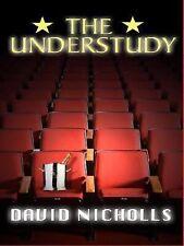 The Understudy By: David Nicholls