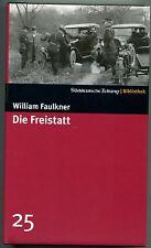 William Faulkner - Die Freistatt