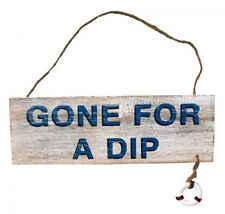 "Timber Sign ""Gone For A Dip""  Marine Theme New Beach Decor Nautical"