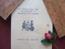 DES OMBIAUX MAURICE : LE NOBILIAIRE DES EAUX DE VIE 1927-EDITION ORIGINALE