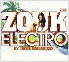 CD NEUF scellé - ZOUK ELECTRO by JACOB DESVARIEUX / Edition Digipack 2 CD -C67