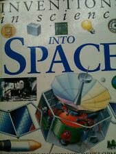 INTO SPACE: Inventions in Science by Nigel Hawkes EARLY LEARNING TECHNOLOGY