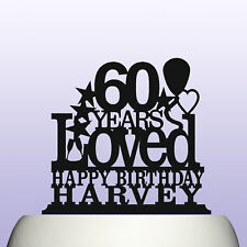 Personalised Acrylic 60th Birthday Years Loved Theme Cake Topper Decoration