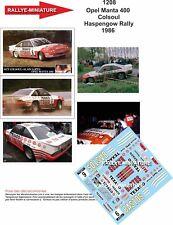 DECALS 1/43 REF 1208 OPEL MANTA 400 COLSOUL BASTOS HASPENGOUW RALLY 1986 RALLYE