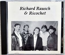Richard Rausch & Ricochet Country CD Private Press NM Daddy Hide Your Daughters