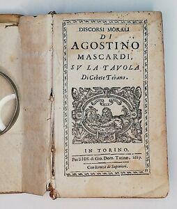 Seicentina Discorsi morali di Agostino Mascardi Torino 1629