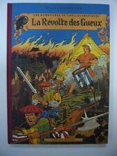 VANDERSTEEN THYL ULENSPIEGEL LA REVOLTE DES GUEUX 1982 TIRAGE DE TETE SIGNE TBE