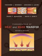 Fundamentals of Heat and Mass Transfer by Theodore L. Bergman, David P. DeWitt,