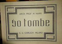 Architettura - Tavole : 50 Tombe - Architetto Manlio Manni  Ed. Gorlich Milano