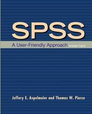 SPSS : A User-Friendly Approach for Versions 17 and 18 by Thomas W. Pierce,...