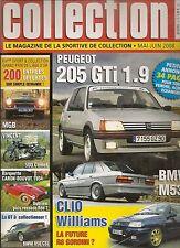 AUTO MOTO COLLECTION 12 205 GTI 1.9 BMW 850 CSi CLIO WILLIAMS BMW M535i MGB 1963
