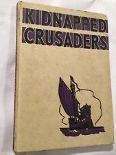 The Kidnapped Crusaders - Parker, Richard 1959-01-01   Ginn And Com 1963 Edition