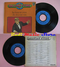 LP 45 7'' HALLYDAY STORY 1963 Les bras en croix Da dou ron ron france cd mc dvd