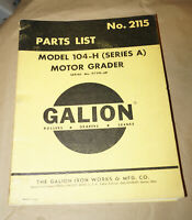 1966 Galion Model 104-H (Series A) Motor Grader Operator's Manual P/N 2115