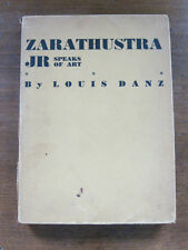 SIGNED - ZARATHUSTRA JR SPEAKS OF ART -Louis Danz -1st 1935 Kandinsky Napolitano